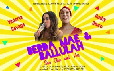 """""""BERDA MAE AND BALLULAH"""""""
